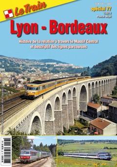 Le Train SP77 Lyon - Bordeaux