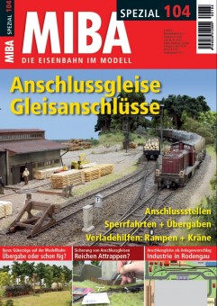 MIBA 10415 Spezial 104 Anschlussgleise Gleisanschl.