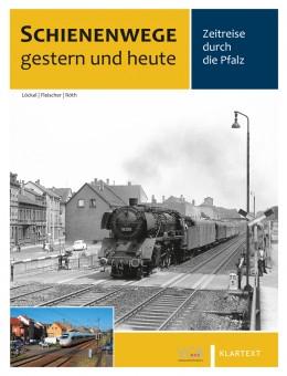 VGB 581802 Schienenwege gestern und heute